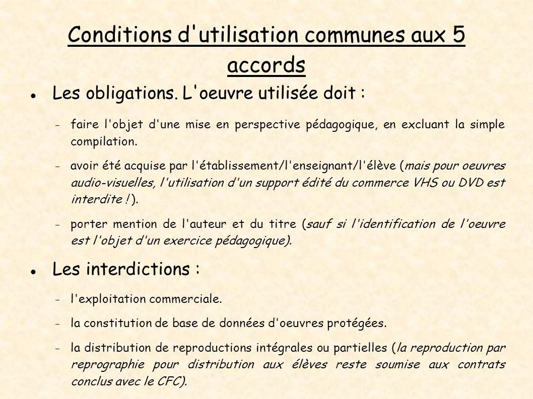 Conditions d utilisation communes aux 5 accords