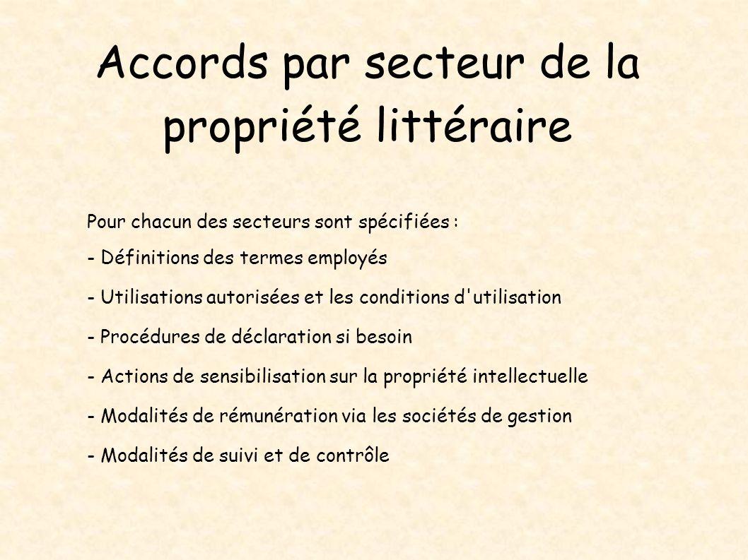 Accords par secteur de la propriété littéraire