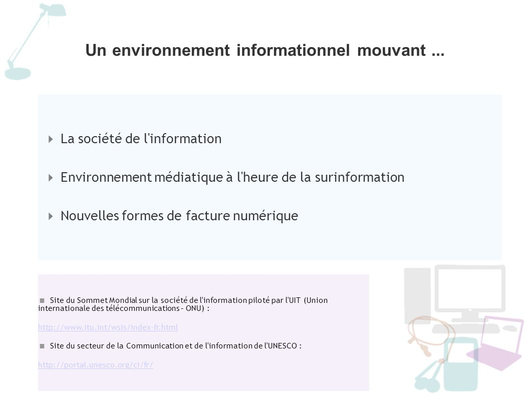 Un environnement informationnel mouvant ...