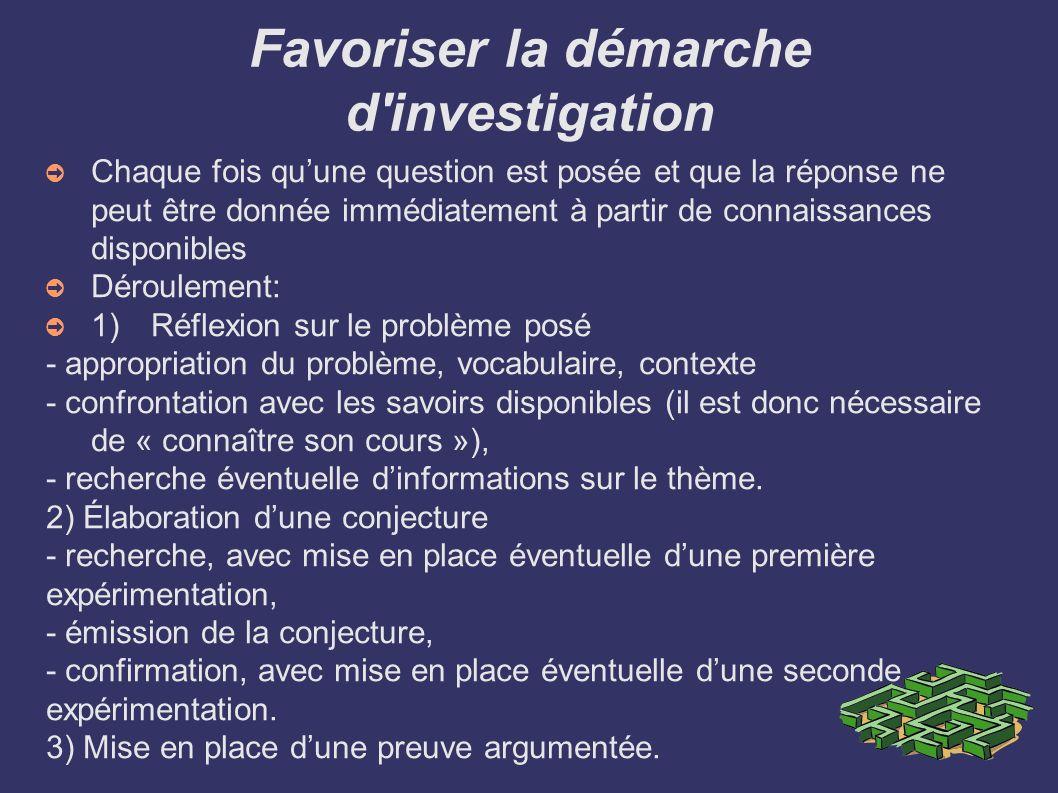 Favoriser la démarche d investigation