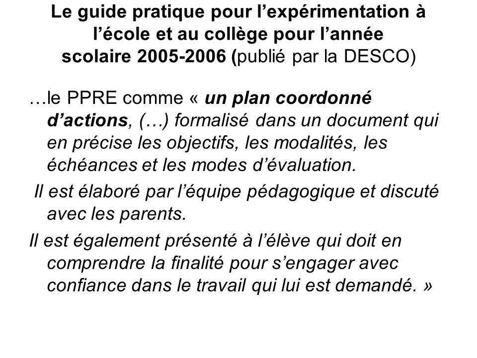 Le guide pratique pour l'expérimentation à l'école et au collège pour l'année scolaire 2005-2006 (publié par la DESCO)
