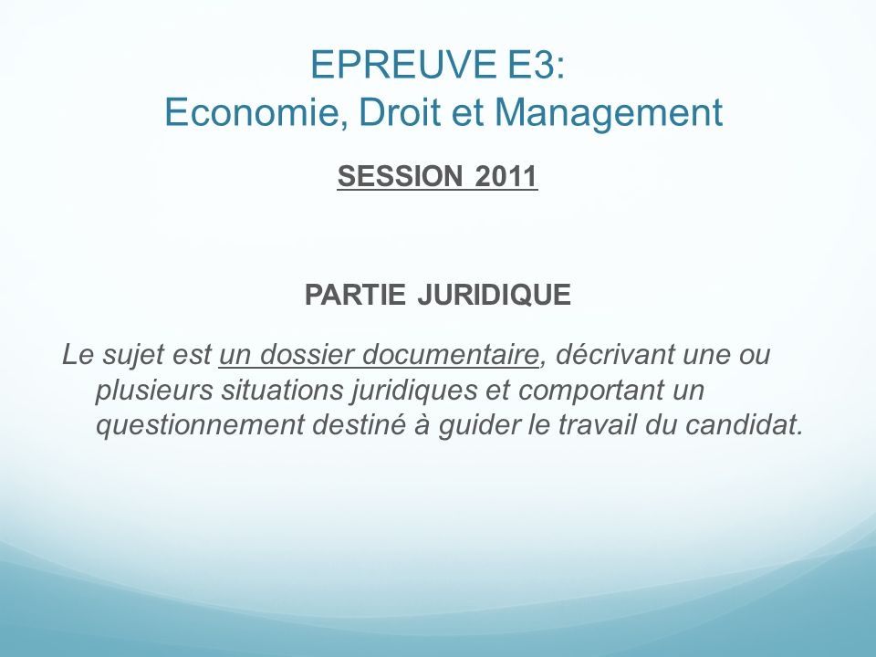 EPREUVE E3: Economie, Droit et Management