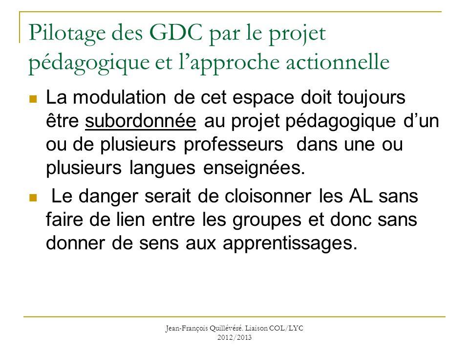 Pilotage des GDC par le projet pédagogique et l'approche actionnelle