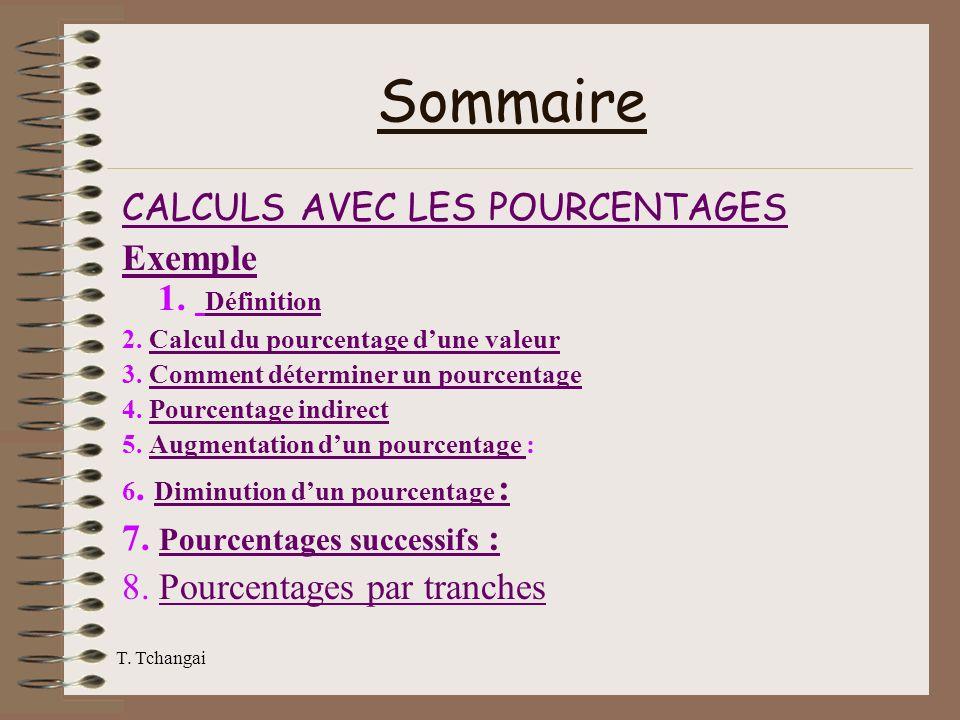 Sommaire CALCULS AVEC LES POURCENTAGES Exemple 1. Définition