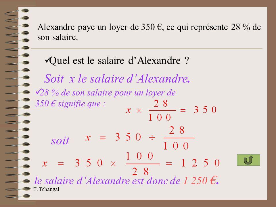 Soit x le salaire d'Alexandre.