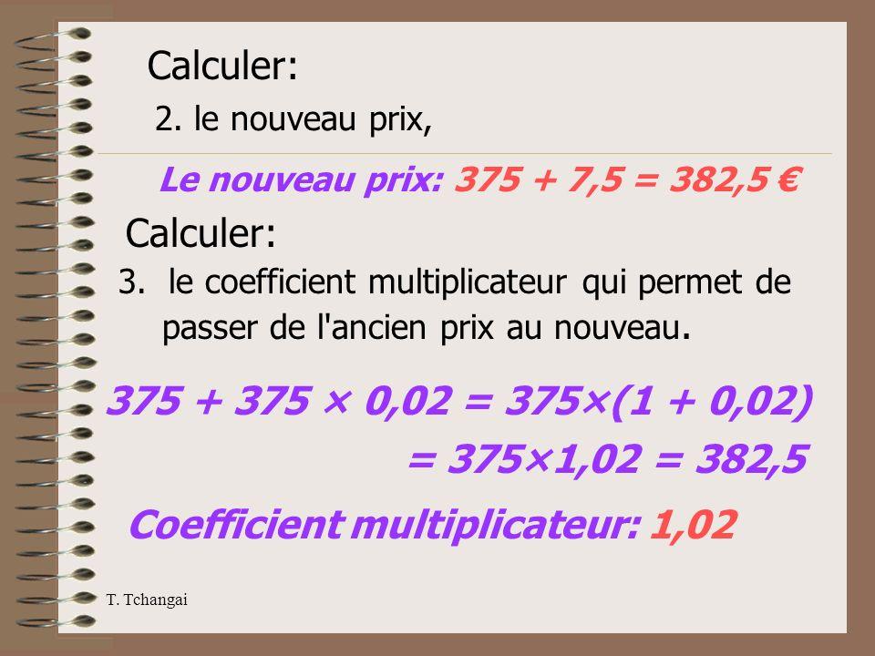Coefficient multiplicateur: 1,02