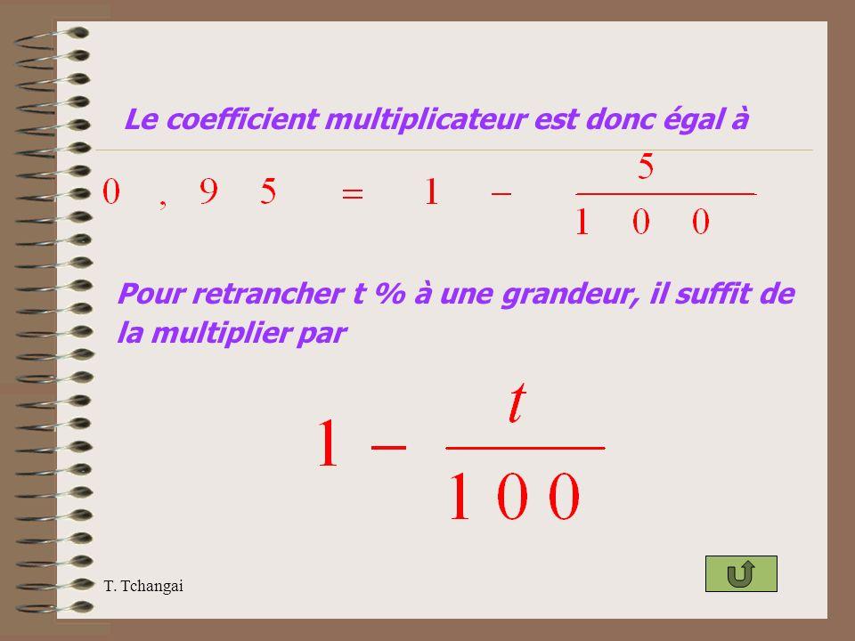 Le coefficient multiplicateur est donc égal à
