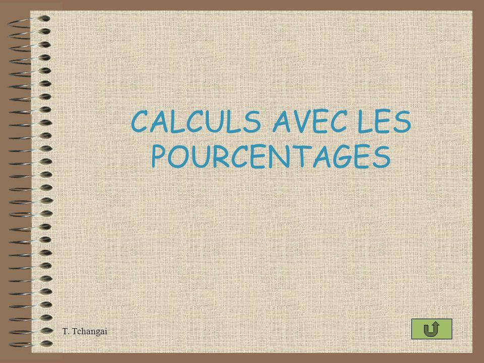 CALCULS AVEC LES POURCENTAGES