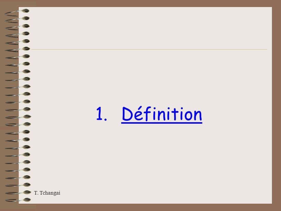 Définition T. Tchangai