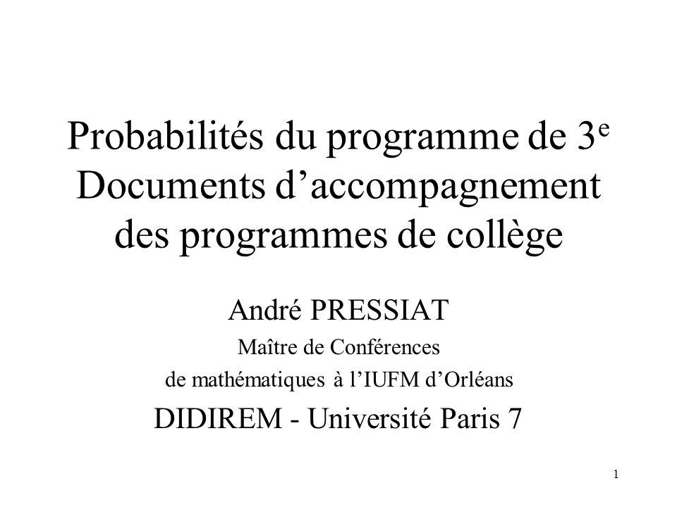 Probabilités du programme de 3e Documents d'accompagnement des programmes de collège