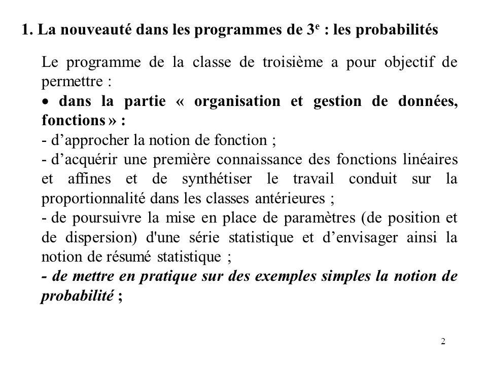1. La nouveauté dans les programmes de 3e : les probabilités