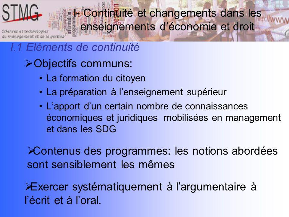 I.1 Eléments de continuité Objectifs communs: