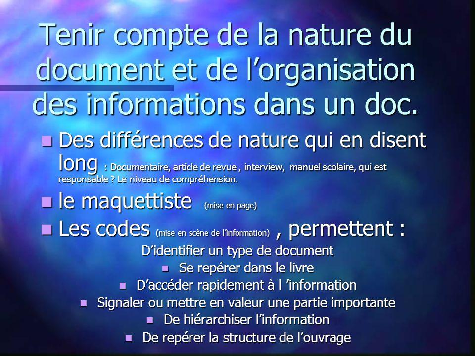 Tenir compte de la nature du document et de l'organisation des informations dans un doc.