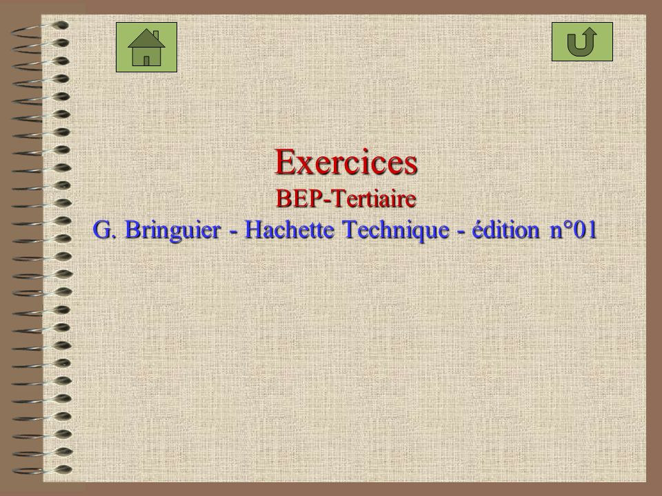 Exercices BEP-Tertiaire G