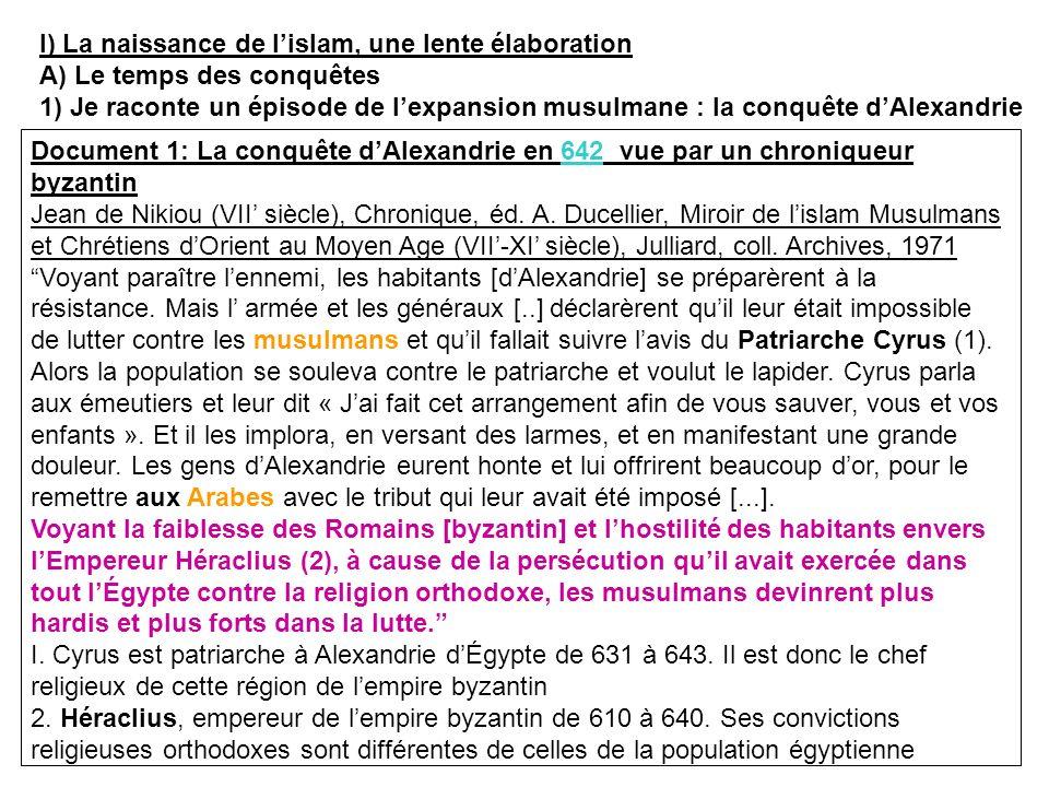 I) La naissance de l'islam, une lente élaboration