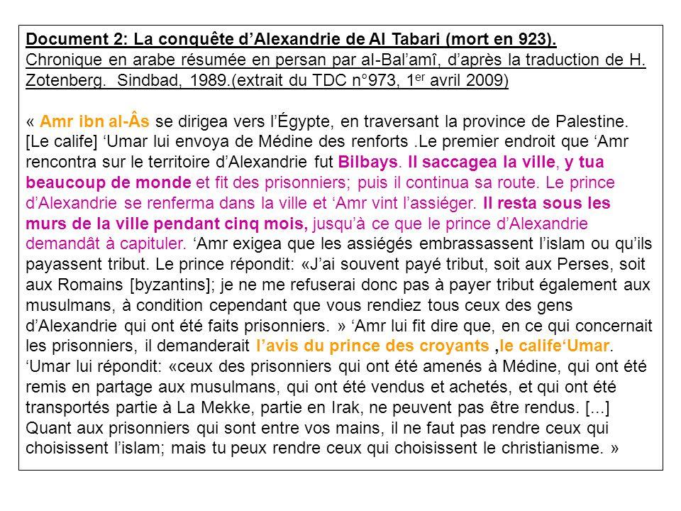 Document 2: La conquête d'Alexandrie de Al Tabari (mort en 923).
