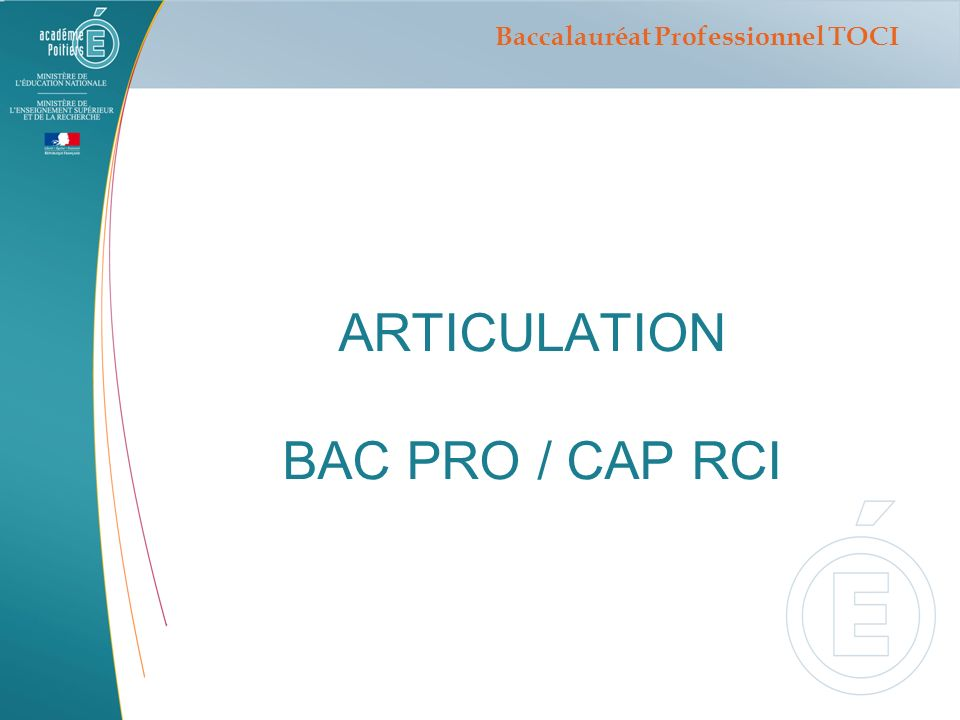 ARTICULATION BAC PRO / CAP RCI