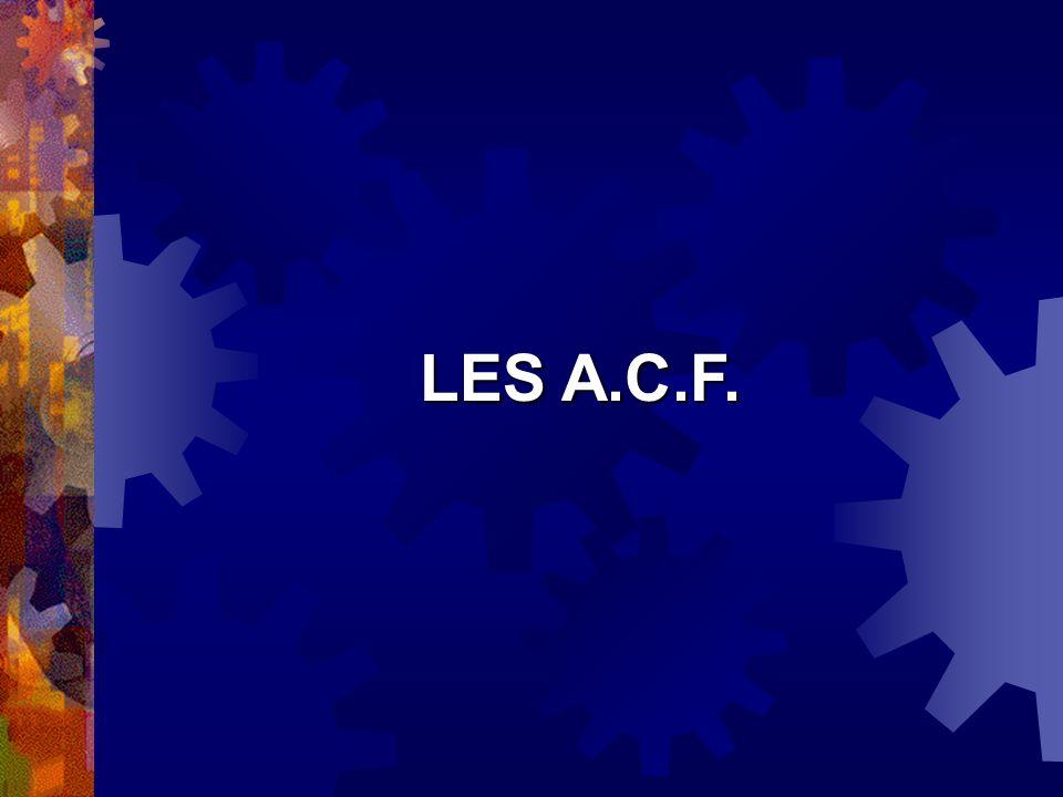 LES A.C.F.