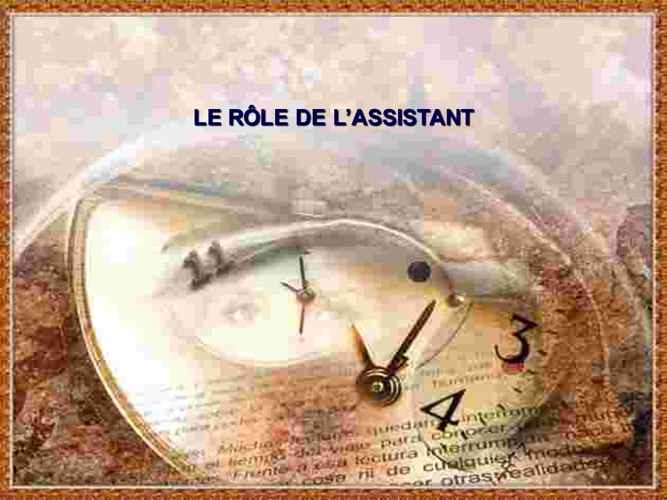 LE RÔLE DE L'ASSISTANT