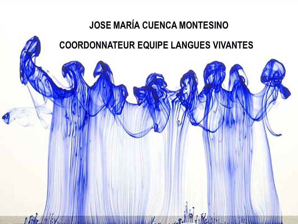 JOSE MARÍA CUENCA MONTESINO COORDONNATEUR EQUIPE LANGUES VIVANTES