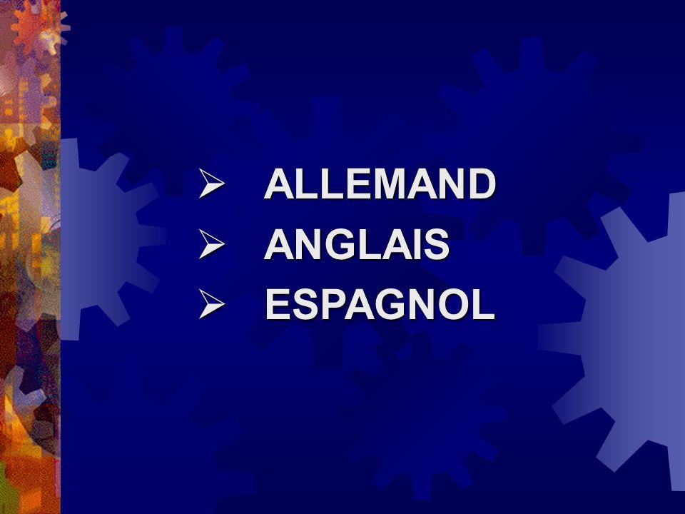  ALLEMAND  ANGLAIS  ESPAGNOL