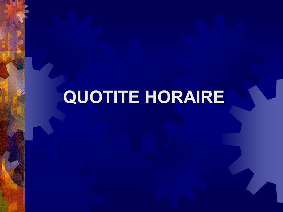 QUOTITE HORAIRE