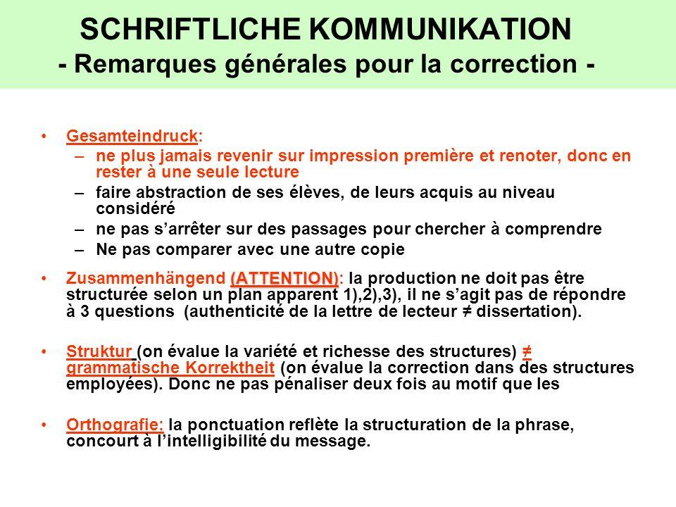 SCHRIFTLICHE KOMMUNIKATION - Remarques générales pour la correction -