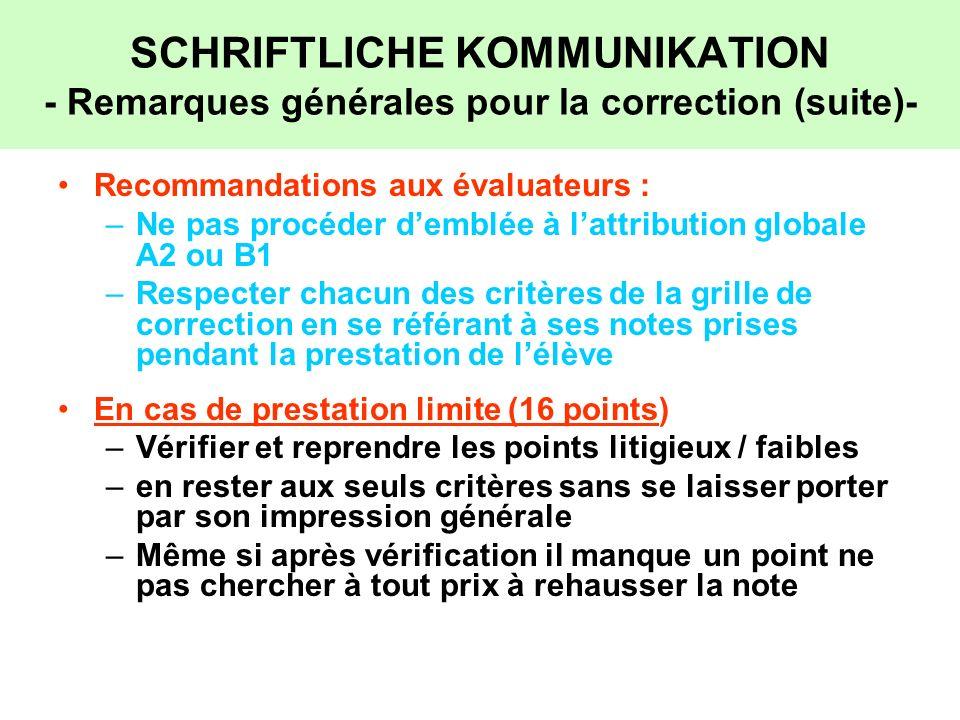 SCHRIFTLICHE KOMMUNIKATION - Remarques générales pour la correction (suite)-