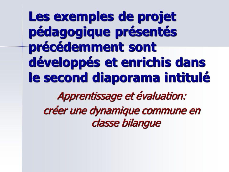 Les exemples de projet pédagogique présentés précédemment sont développés et enrichis dans le second diaporama intitulé