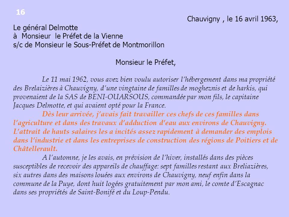16 Chauvigny , le 16 avril 1963, Le général Delmotte. à Monsieur le Préfet de la Vienne. s/c de Monsieur le Sous-Préfet de Montmorillon.
