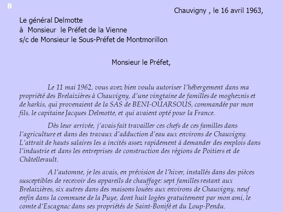 8 Chauvigny , le 16 avril 1963, Le général Delmotte. à Monsieur le Préfet de la Vienne. s/c de Monsieur le Sous-Préfet de Montmorillon.