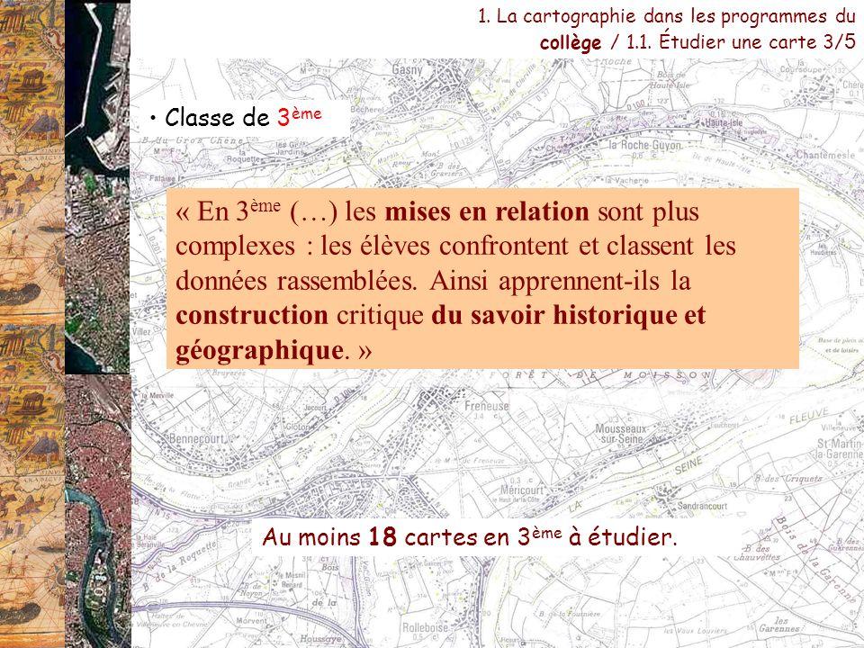 1. La cartographie dans les programmes du collège / 1. 1