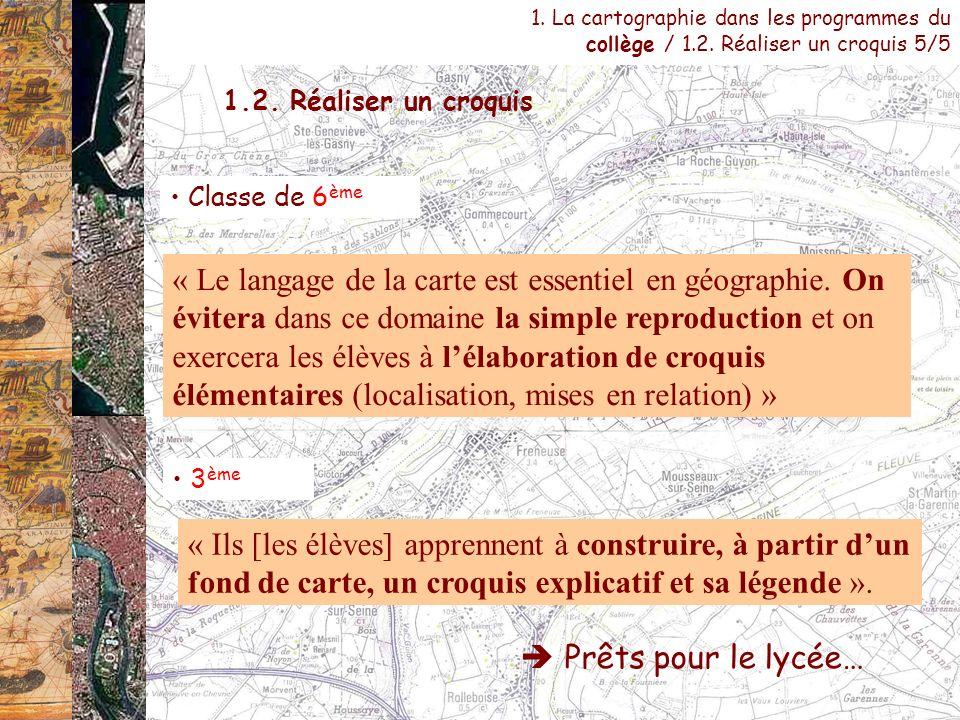 1. La cartographie dans les programmes du collège / 1. 2