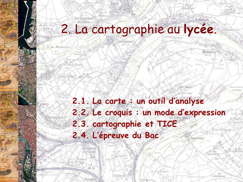 2. La cartographie au lycée.