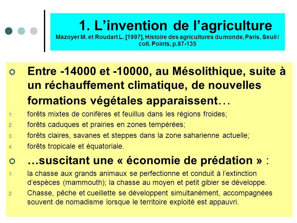 1. L'invention de l'agriculture Mazoyer M. et Roudart L