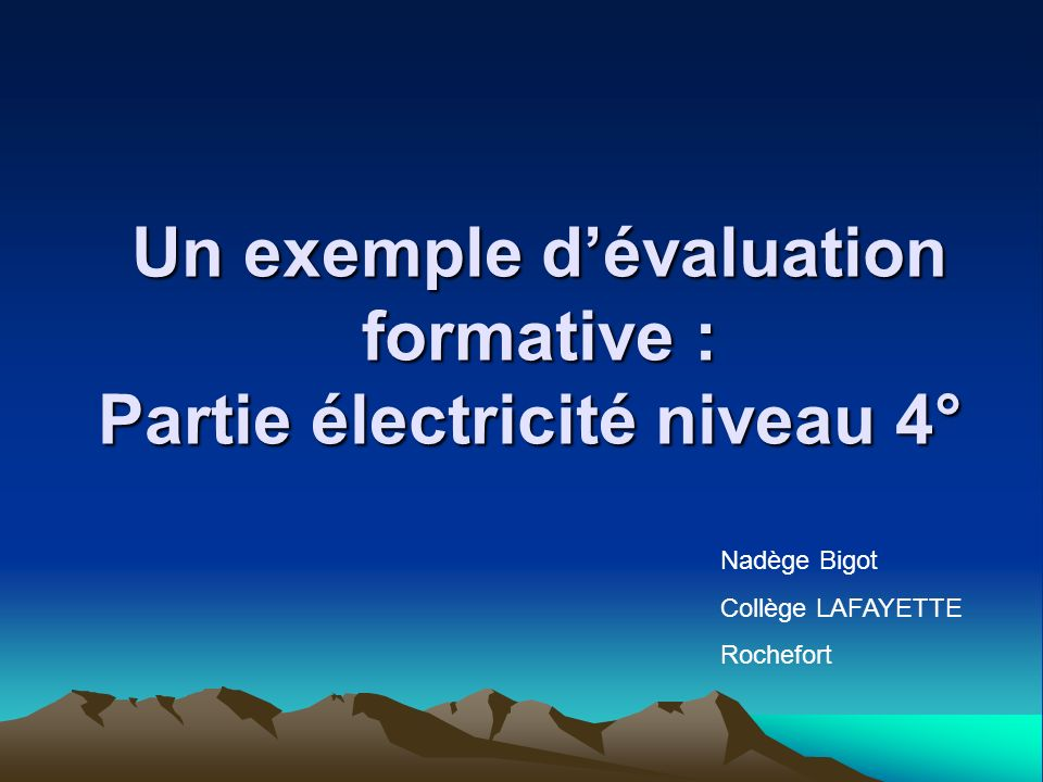 Un exemple d'évaluation formative : Partie électricité niveau 4°