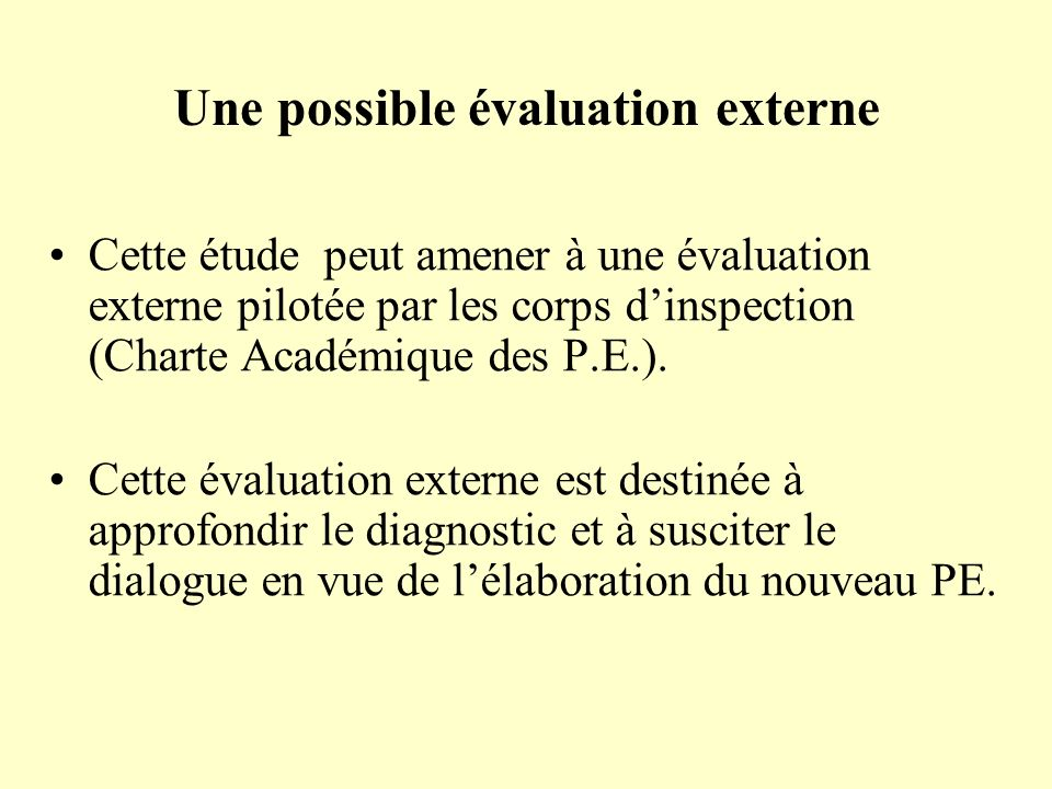 Une possible évaluation externe