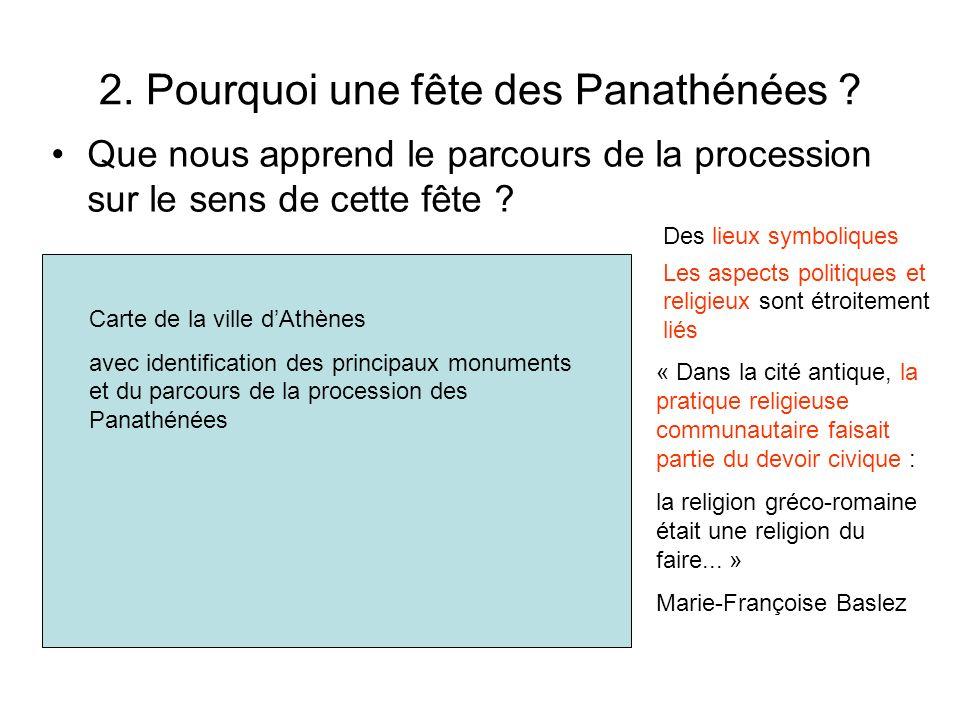 2. Pourquoi une fête des Panathénées