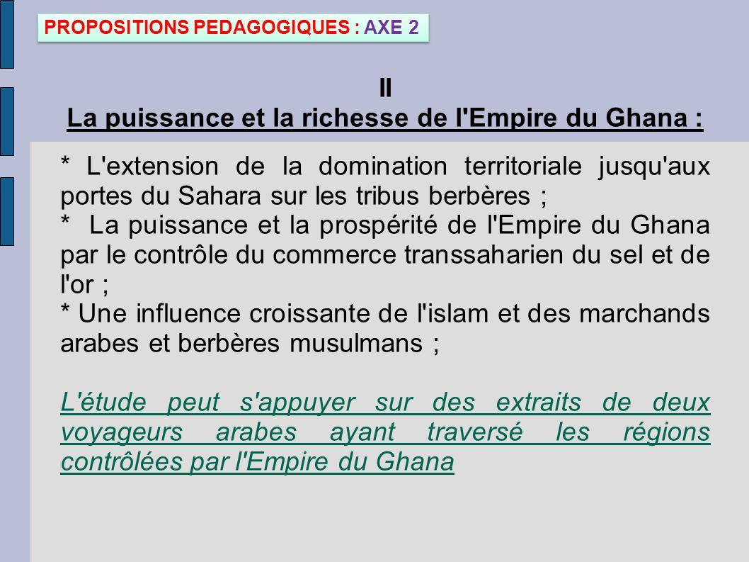 La puissance et la richesse de l Empire du Ghana :