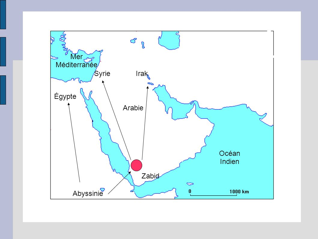 Mer Méditerranée Syrie Irak Égypte Arabie Océan Indien Zabid Abyssinie