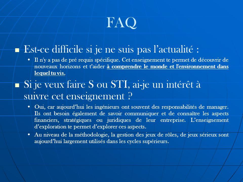 FAQ Est-ce difficile si je ne suis pas l'actualité :