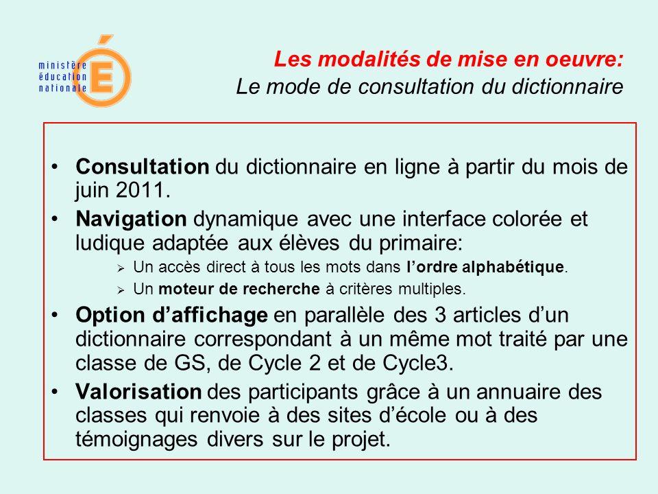 Consultation du dictionnaire en ligne à partir du mois de juin 2011.