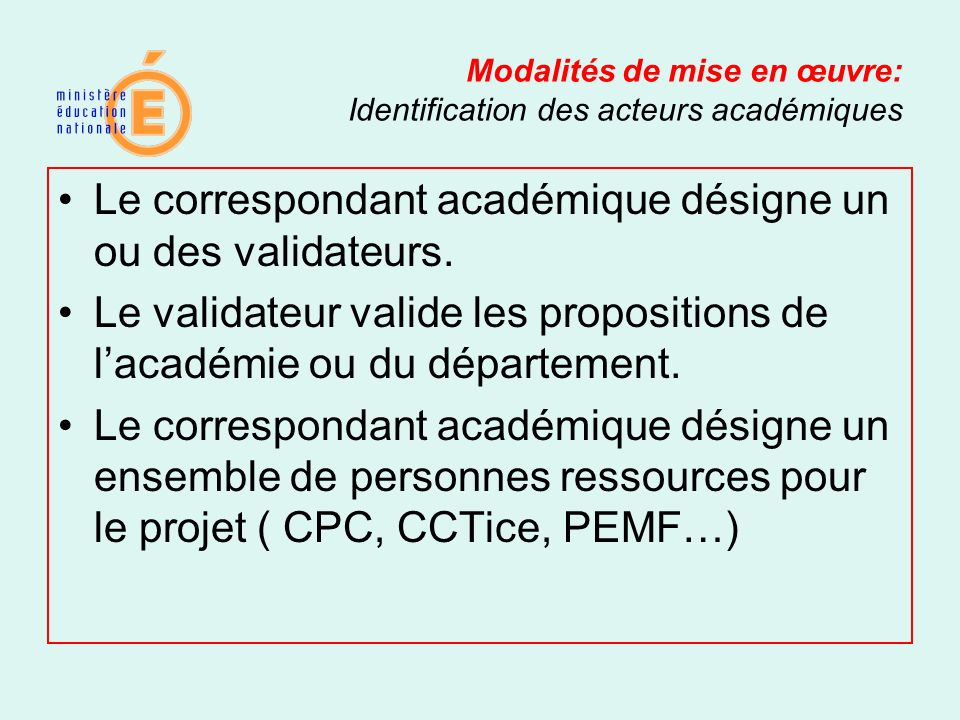 Modalités de mise en œuvre: Identification des acteurs académiques
