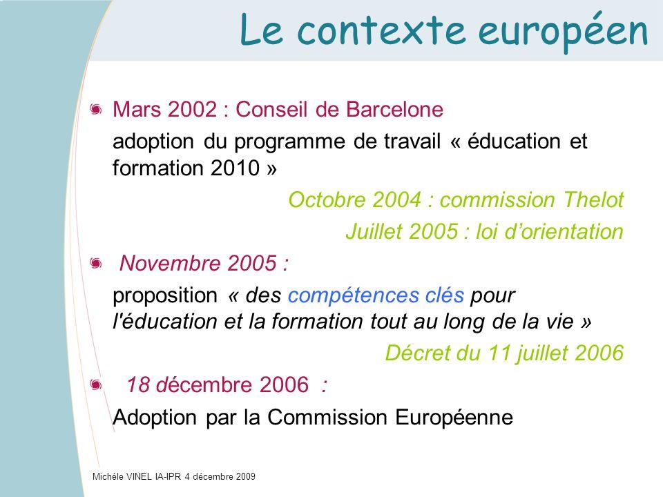Le contexte européen Mars 2002 : Conseil de Barcelone