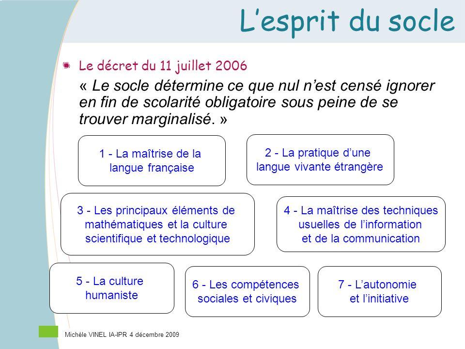 L'esprit du socle Le décret du 11 juillet 2006.
