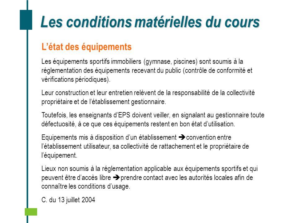 Les conditions matérielles du cours