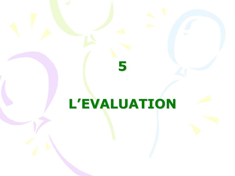 5 L'EVALUATION