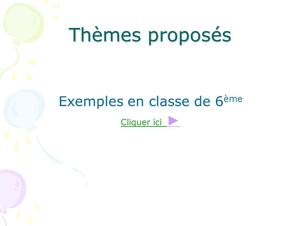 Exemples en classe de 6ème