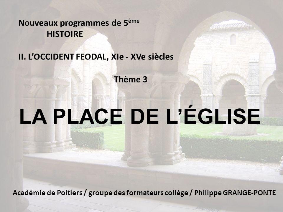 LA PLACE DE L'ÉGLISE Nouveaux programmes de 5ème HISTOIRE
