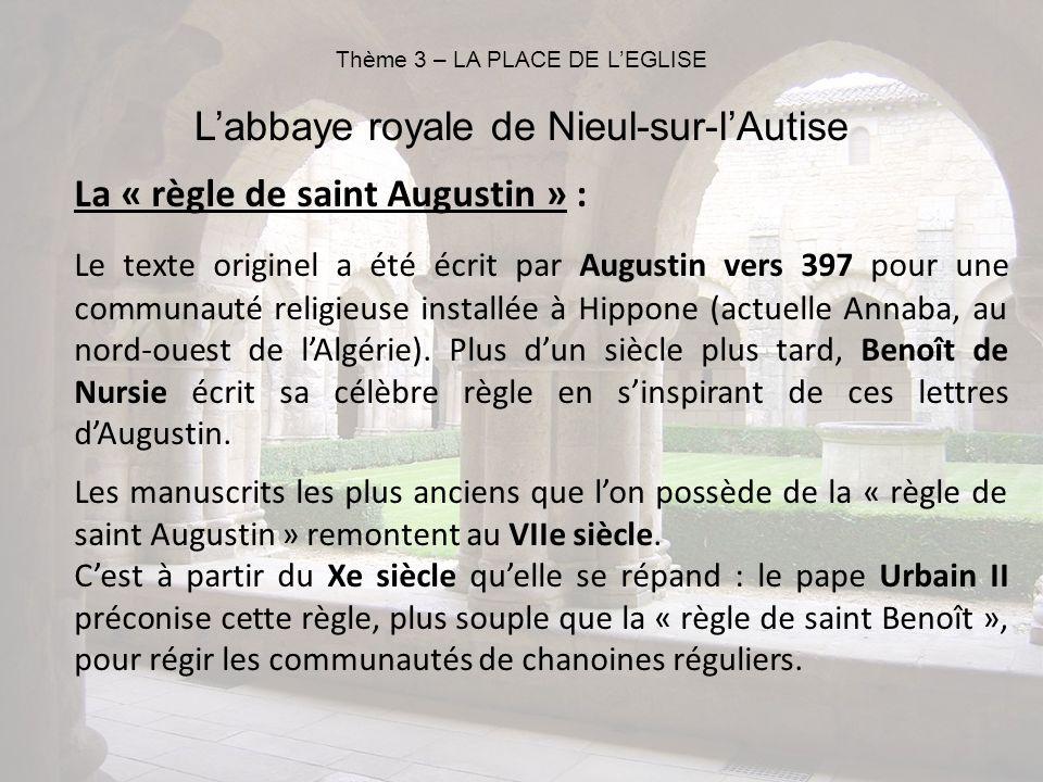 Thème 3 – LA PLACE DE L'EGLISE L'abbaye royale de Nieul-sur-l'Autise